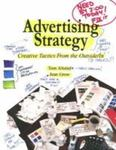 Advertising Strategy: Creative Tactics from the Outside/In by Jean Grow and Tom Alstiel