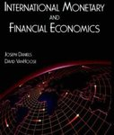 International Monetary and Financial Economics by Joseph Daniels and David D. VanHoose