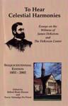 To Hear Celestial Harmonies:  Essays on the Witness of James DeKoven and The DeKoven Center