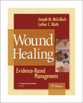 Wound Healing: Evidence-Based Management, 4th Edition