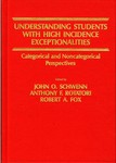 Understanding Students with High Incidence Exceptionalities: Categorical and Noncategorical Perspectives