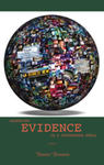 Assessing Evidence in a Postmodern World