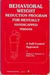 Behavioral Weight Reduction Program for Mentally Handicapped Persons: A Self-Control Approach