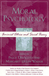 Moral Psychology: Feminist Ethics and Social Theory by Peggy DesAutels and Margaret Urban Walker
