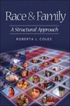 Race & Family: A Structural Approach