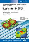 Resonant MEMS: Fundamentals, Implementation and Application