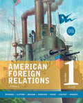 American Foreign Relations, Volume 1: To 1920, 8th Edition