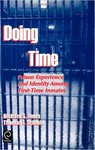 Doing Time: Prison Experience and Identity Among First-time Inmates