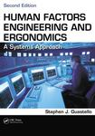Human Factors Engineering and Ergonomics: A Systems Approach by Stephen J. Guastello