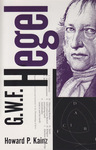 G.W.F. Hegel; The Philosophical System by Howard P. Kainz