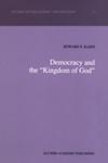 "Democracy and the ""Kingdom of God"" by Howard P. Kainz"