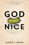 God is Not Nice by Ulrich Lehner