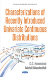 Characterizations of Recently Introduced Univariate Continuous Distributions by Gholamhossein G. Hamedani and Mehdi Maadooliat