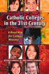 Catholic Colleges in the 21st Century