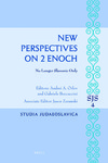 New Perspectives on 2 Enoch: No Longer Slavonic Only