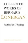 Collected Works of Bernard Lonergan Volume 14: Method in Theology